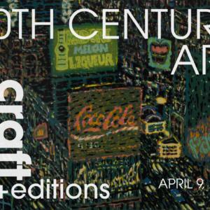 April 9, 2019 – 20th Century Art: Design, Craft + Editions @ Capsule NYC